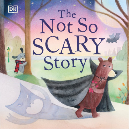 The Not So Scary Story by DK