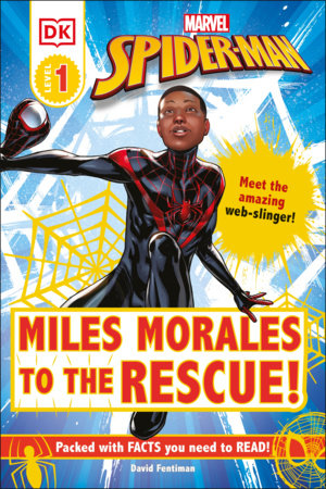 Marvel Spider-Man: Miles Morales to the Rescue! by David Fentiman