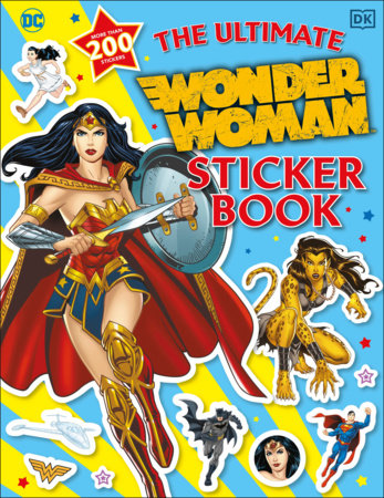 The Ultimate Wonder Woman Sticker Book by DK