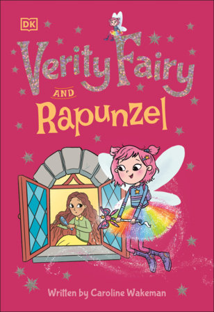 Verity Fairy: Rapunzel by Caroline Wakeman