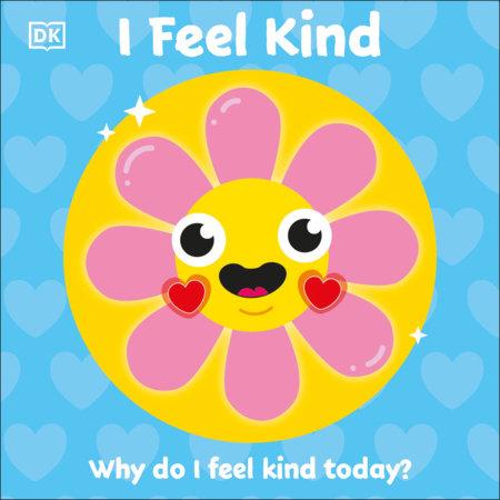 I Feel Kind by DK