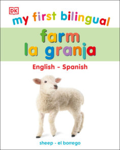 My First Bilingual Farm / La granja