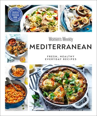 Australian Women's Weekly Mediterranean by Australian Women's Weekly