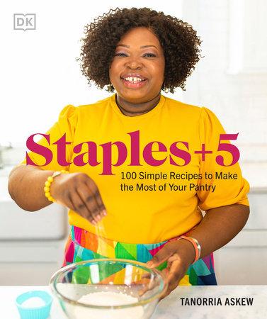 Staples + 5 by Tanorria Askew