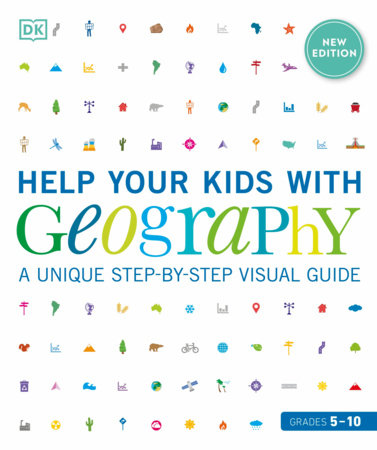 Help Your Kids with Geography, Grades 5-10 by DK