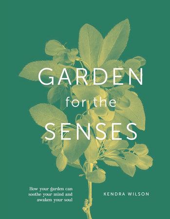 Your Garden Senses by DK