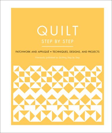 Quilt Step by Step by DK