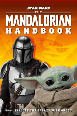 Star Wars The Mandalorian Handbook by DK and Matt Jones
