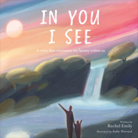 In You I See by Rachel Emily