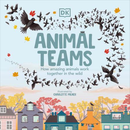 Animal Teams by Charlotte Milner