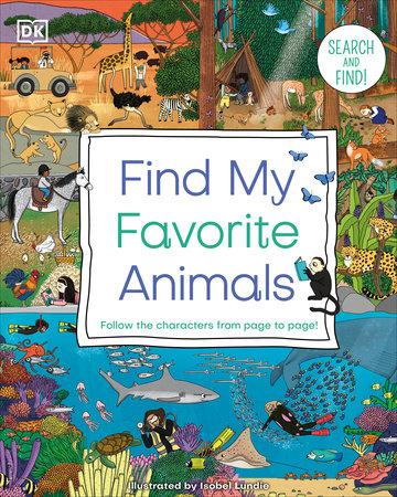 Find My Favorite Animals by DK