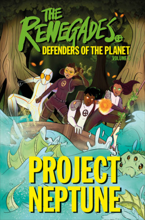The Renegades Project Neptune by Jeremy Brown and David Selby