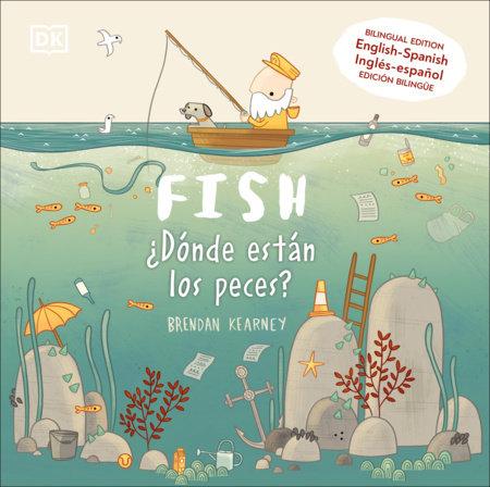 Fish / ¿Dónde están los peces? by DK