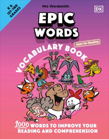 Mrs Wordsmith Epic Words Vocabulary Book, Kindergarten & Grades 1-3 by DK