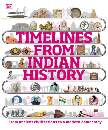 Timelines from Indian History by DK