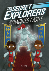 The Secret Explorers and the Haunted Castle