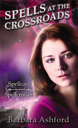 Spells at the Crossroads by Barbara Ashford