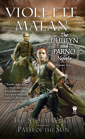 The Dhulyn and Parno Novels: Volume Two by Violette Malan