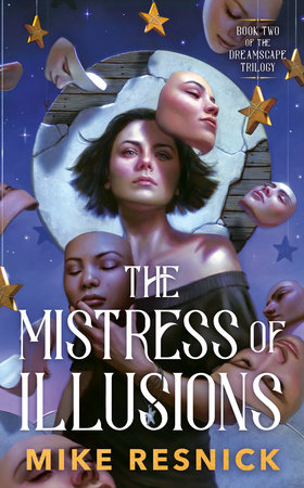 The Mistress of Illusions by Mike Resnick