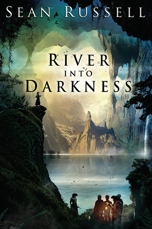 River Into Darkness by Sean Russell