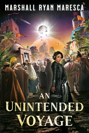 An Unintended Voyage by Marshall Ryan Maresca