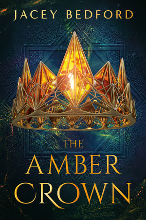 The Amber Crown by Jacey Bedford