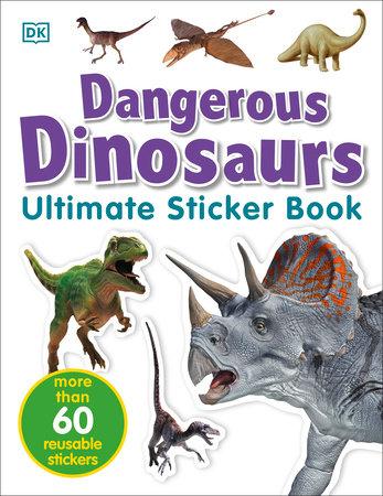 Ultimate Sticker Book: Dangerous Dinosaurs by DK