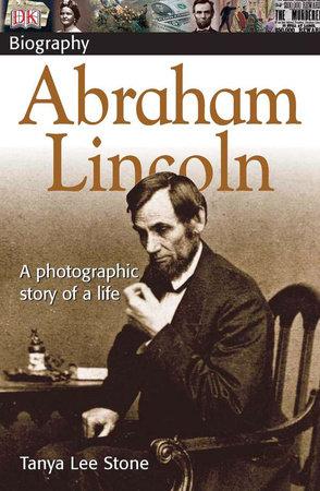 DK Biography Abraham Lincoln