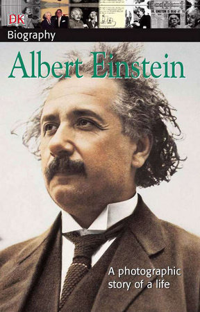 DK Biography: Albert Einstein by DK