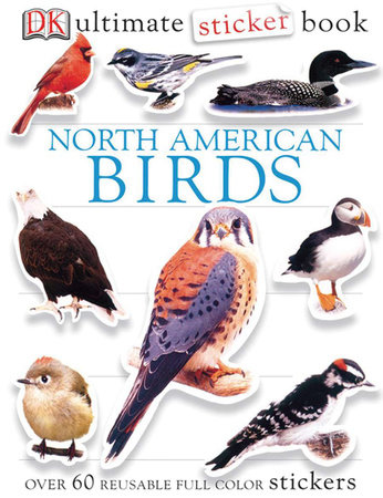 Ultimate Sticker Book: North American Birds by DK