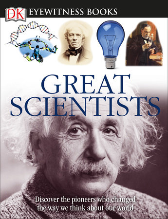 DK Eyewitness Books: Great Scientists by Jacqueline Fortey
