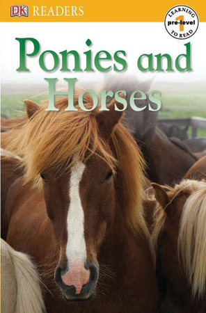 DK Readers L0: Ponies and Horses