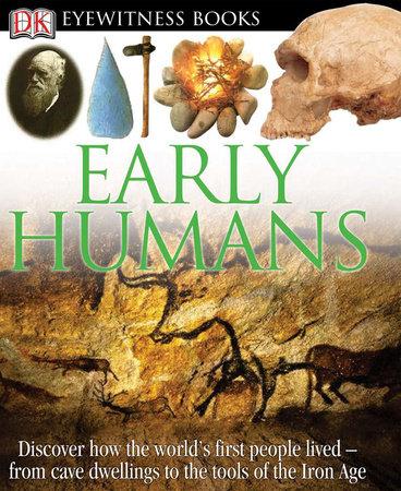 DK Eyewitness Books: Early Humans by DK