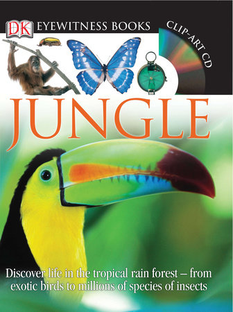 DK Eyewitness Books: Jungle by Theresa Greenaway