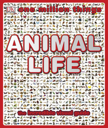 One Million Things Animal Life by Richard Walker