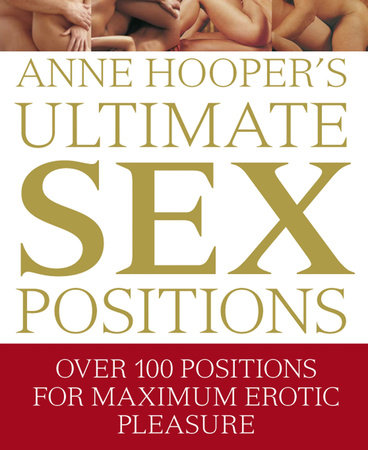 Ultimate Sex Positions by Anne Hooper