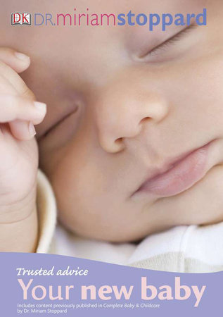 Trusted Advice Your New Baby by Miriam Stoppard
