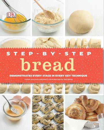 Step-by-Step Bread by DK