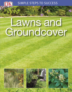 Simple Steps to Success: Lawns and Groundcover