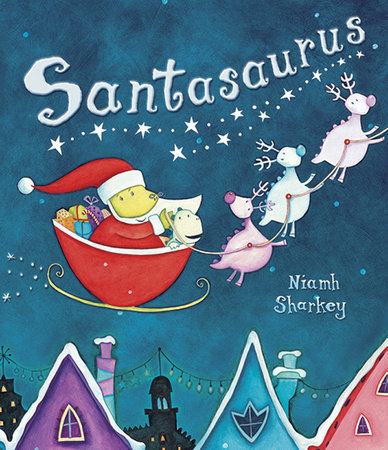 Santasaurus by Niamh Sharkey