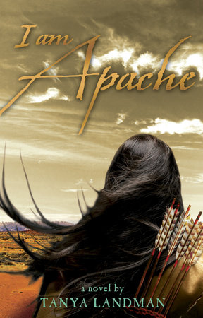 I Am Apache by Tanya Landman