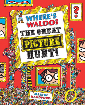 Where's Waldo? The Great Picture Hunt by Martin Handford