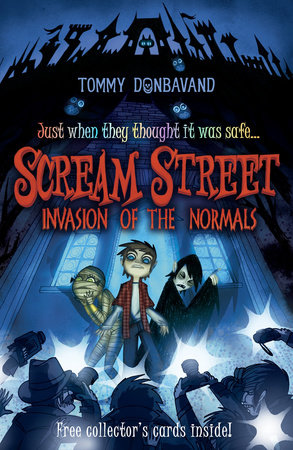 Scream Street: Invasion of the Normals by Tommy Donbavand