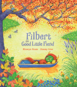 Filbert, the Good Little Fiend