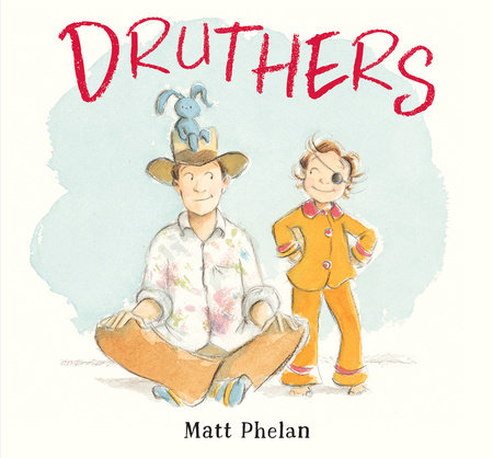 Druthers by Matt Phelan
