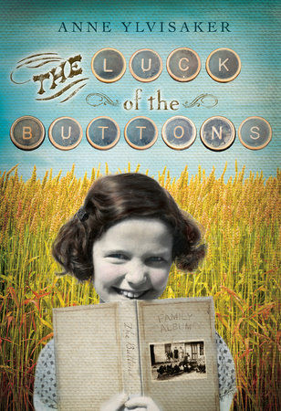 The Luck of the Buttons by Anne Ylvisaker