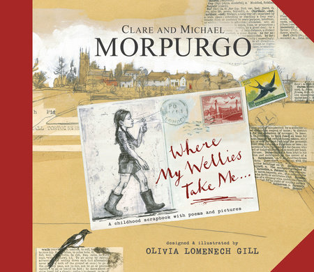 Where My Wellies Take Me by Michael Morpurgo and Clare Morpurgo