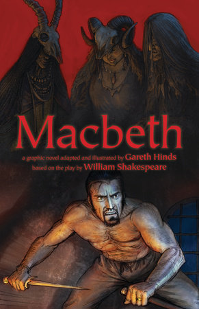 Macbeth by Gareth Hinds