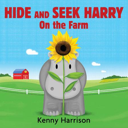 Hide and Seek Harry on the Farm by Kenny Harrison