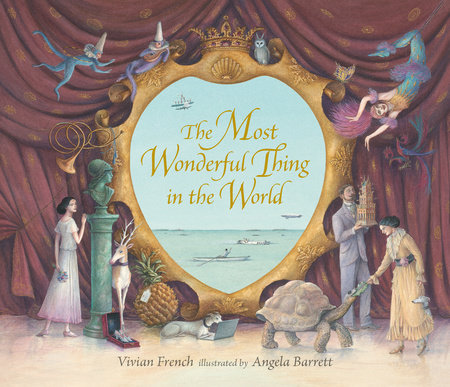 The Most Wonderful Thing in The World by Vivian French